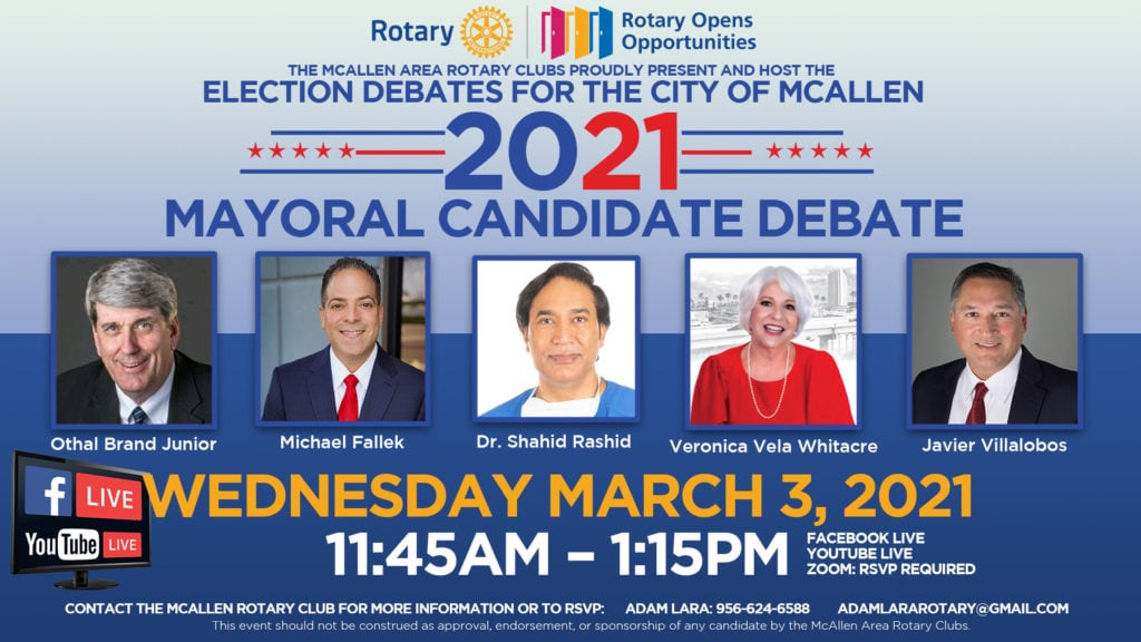 First debate of McAllen mayoral candidates set for live online presentation on Wednesday, March 3, from 11:45 a.m. to 1:15 p.m. by McAllen Area Rotary Clubs - Titans of the Texas Legislature
